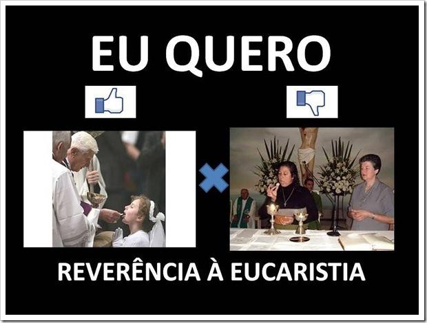 Reverência a Eucaristia